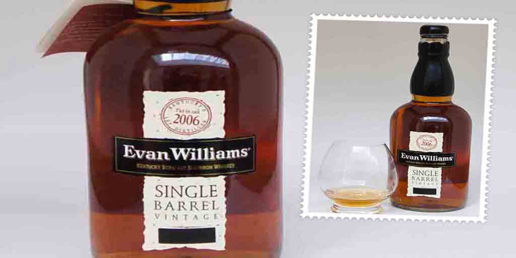 Evan Williams Single barrel 2006 vintage Bourbon